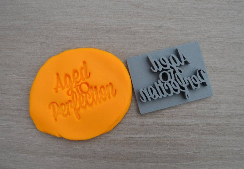 Aged To Perfection Imprint CookieFondantSoapEmbosser Stamp