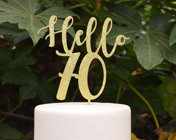 Hello 70 Birthday Cake Topper - 70th Birthday Cake Topper - Assorted Colours