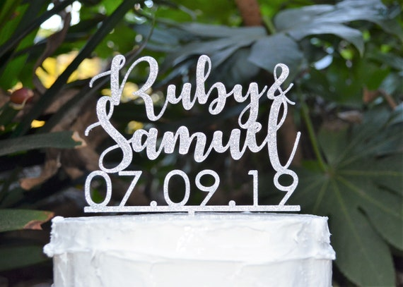Name and Name and Date Cake Topper - Wedding Custom Personalized Name Cake Topper