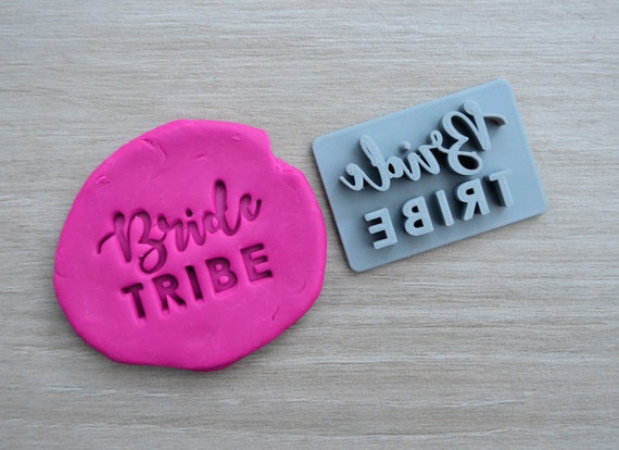 Bride Tribe Cookie/Fondant/Soap/Embosser Stamp