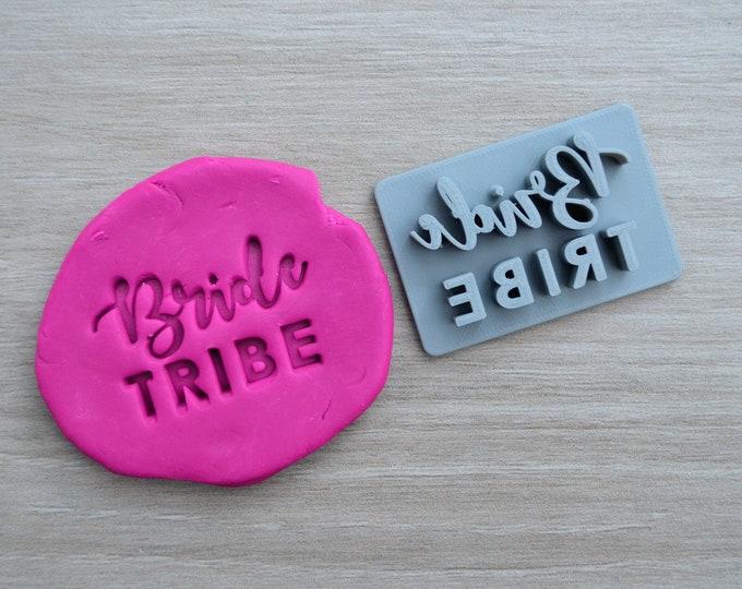 Bride Tribe Cookie/Fondant/Soap/Embosser Stamp