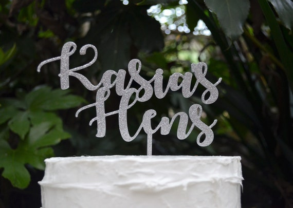 Name Hens Topper - Bridal Shower Party - Bride Wedding Cake Topper - Bachelorette Party
