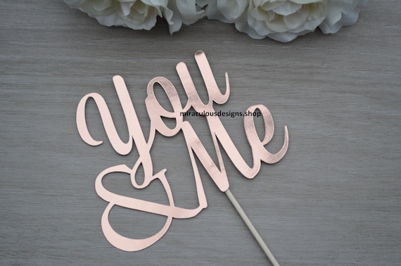 You & Me Cake Topper - Wedding Engagement Cake Topper - Assorted Colours
