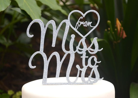 From Miss to Mrs Wedding Engagement Cake Topper - Bride and Groom Wedding Cake Topper - Bridal Shower Kitchen Tea Party