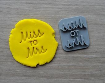 Miss to Mrs Imprint Font 3 Cookie/Fondant/Soap/Embosser Stamp