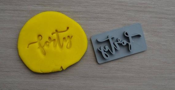 Forty Birthday 40th Birthday Imprint Cookie/Fondant/Soap/Embosser Stamp