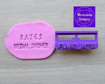 Bridal Shower DIY Stamp/Holder Imprint Wedding Engagement Cookie/Fondant/Soap/Embosser Stamp