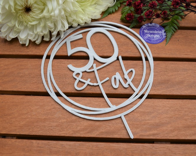 50 & Fabulous Ring Birthday Cake Topper - 50th Birthday Cake Topper - Assorted Colours