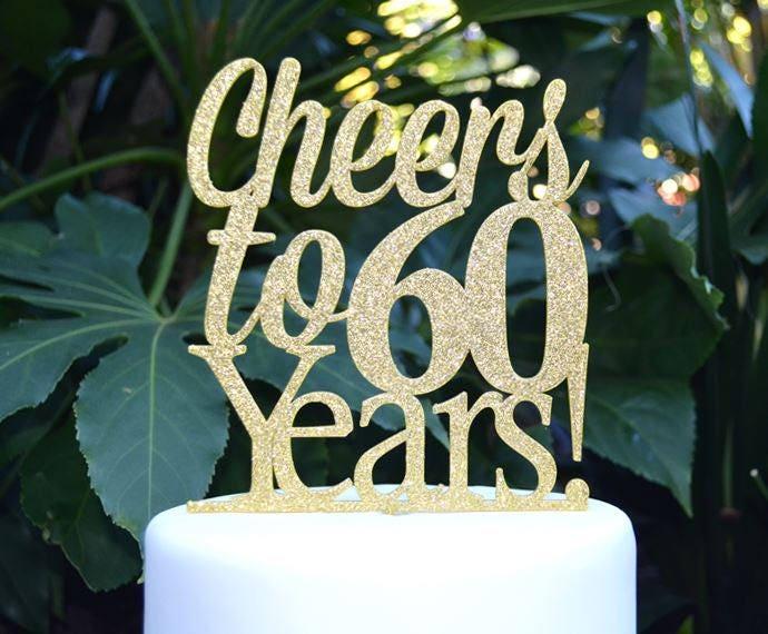 Cheers To 60 Years Birthday Anniversary Cake Topper