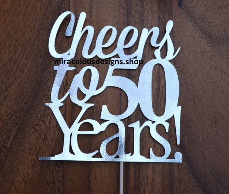 Cheers To 50 Years Birthdayanniversary Cake Topper 50th Birthday