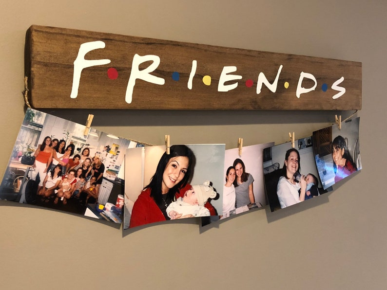 10. Friends Picture Hanger