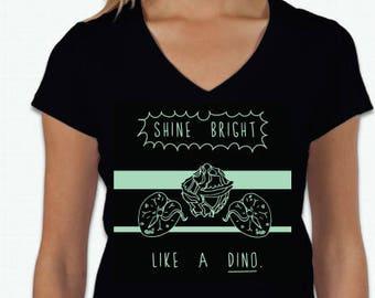 Shine Bright Like a Dino Women's Tee