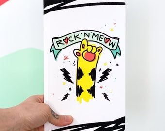 """Notebook / Journal / Book - """"Rock'N'Meow"""" - 4 page options. Made in Montreal.  DELIVERY TIME"""