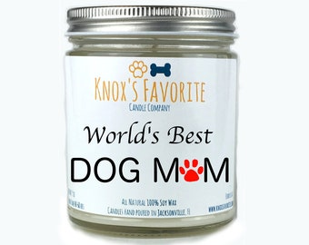World's Best Dog Mom, Dog Lover Gift, Scented Candle,  Dog Gift, Animal Rescue Candle, Pet Gift, Dog Candle, Gift for Her Gift for Him