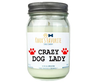 Crazy Dog Lady Gift Fur Mama Gift Dog Mom Gift, Scented Candle, Dog Lover Gift, Dog Owner Gift, Animal Rescue Candle, Gift for Her, Pet Gift