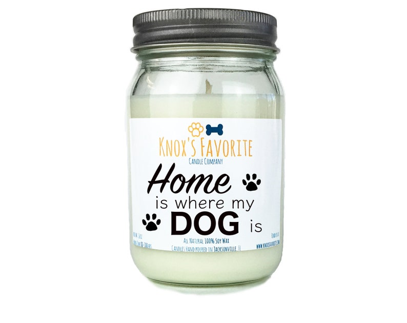 Home Is Where My Dog Is 16 oz scented soy candle dog lover image 0