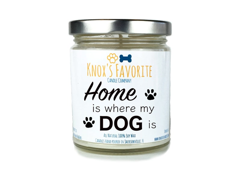 Home Is Where My Dog Is 9 oz scented soy candle dog lover image 0