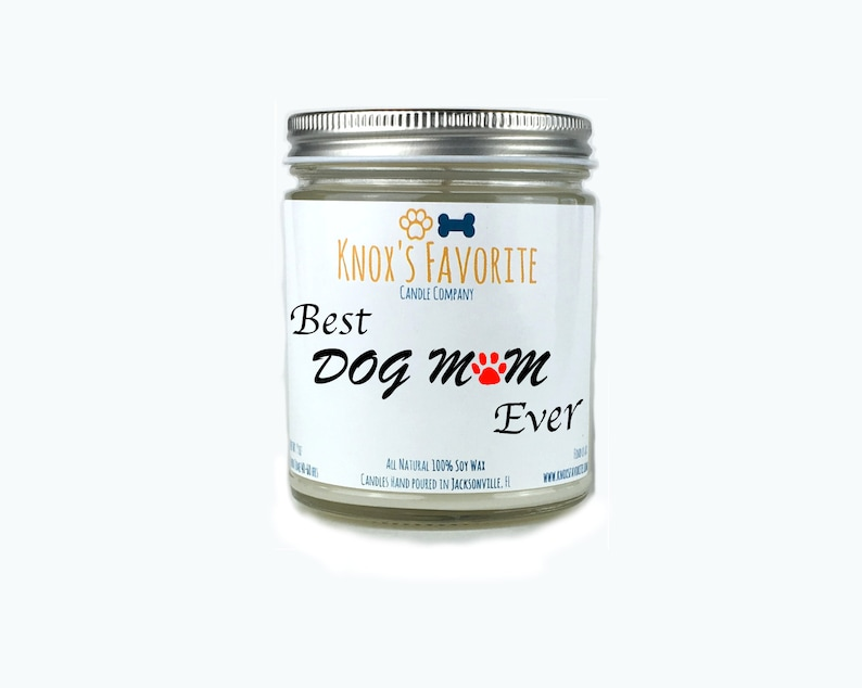 Best Dog Mom Ever scented soy 9 oz candle dog lover gift for image 0