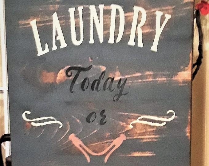 Primitive Laundry Sign