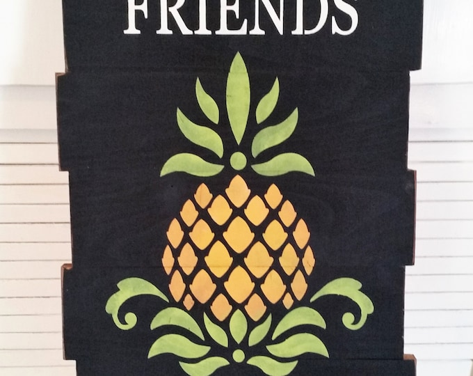 Primitive Large Pineapple Welcome Friends & Family Sign