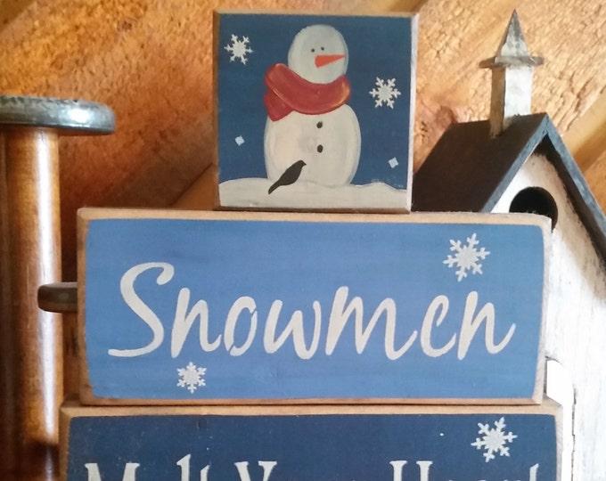 Primitive Snowmen Melt Your Heart Block Sign