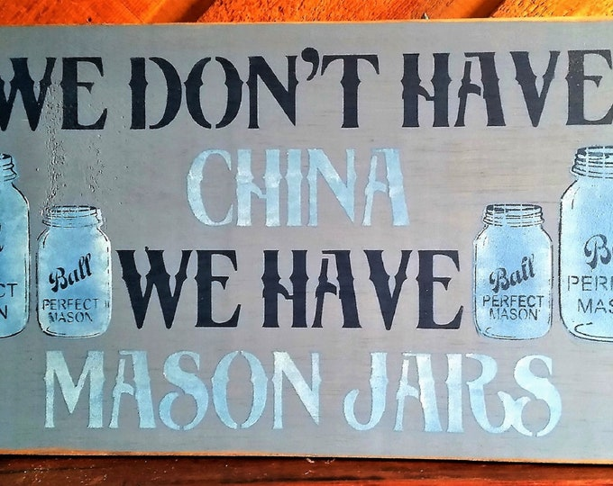 Primitive Ball Mason Jar Sign - Ball Mason/Mason Jars