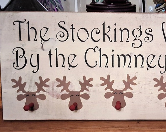 "Primitive ""The Stockings Were Hung"" Reindeer Peg Sign"