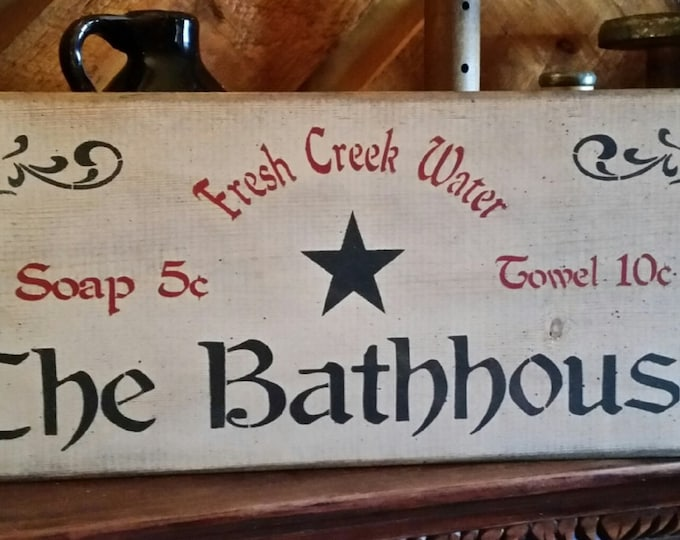 Primitive The Bathhouse Sign, Bathroom Sign, Bath Sign, Solid Wood Sign