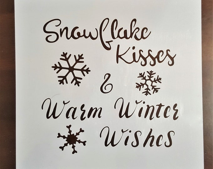 Mini Snowflake Kisses & Warm Winter Wishes Stencil - Winter/Christmas Stencil - Stencil Only