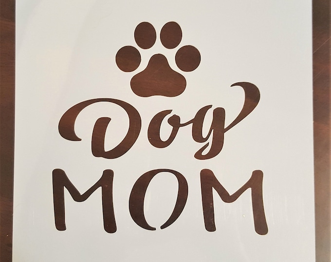 Mini Dog Mom Stencil - Dog/Pet Stencil - Stencil Only