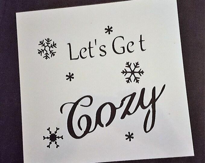 Mini Let's Get Cozy Stencil - Winter/Christmas Stencil - Stencil Only