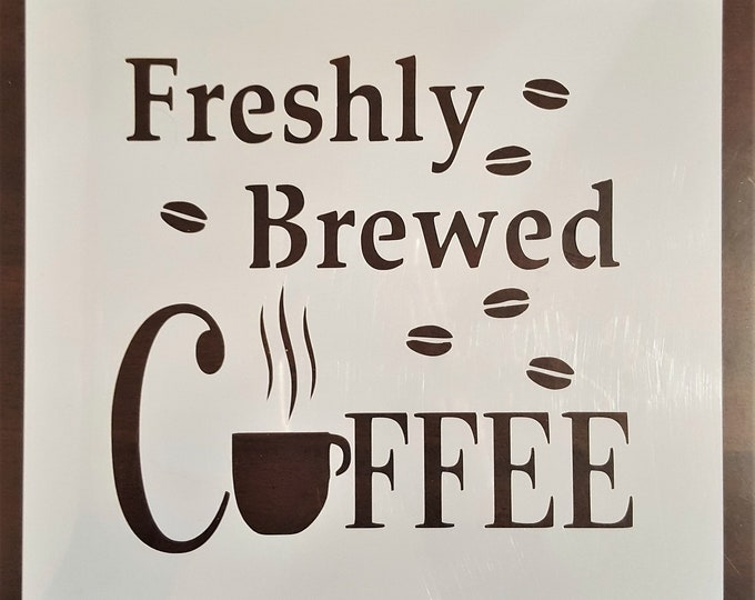 Mini Freshly Brewed Coffee Stencil - Coffee/Kitchen Stencil - Stencil Only