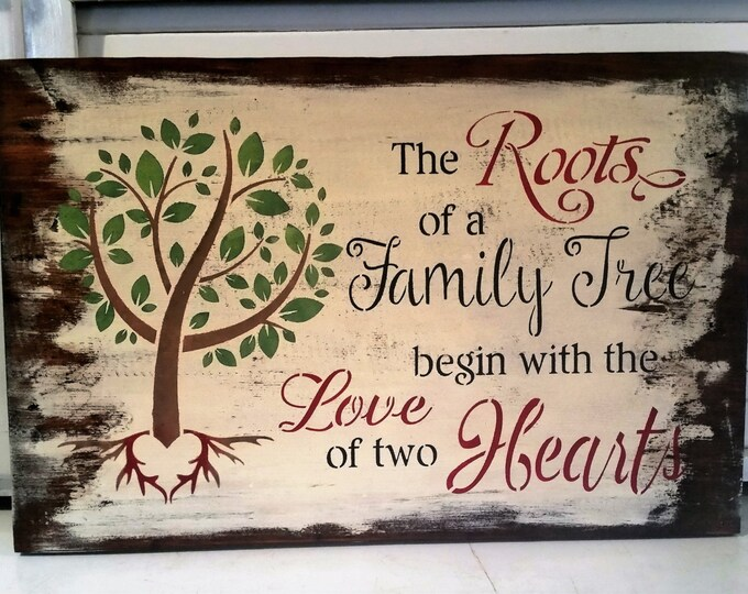 """Primitive """"The Roots Of A Family Tree"""" Sign - Heavily Distressed"""