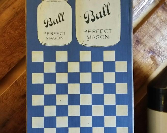 Primitive Ball Mason Jar Checker Board Wood Sign
