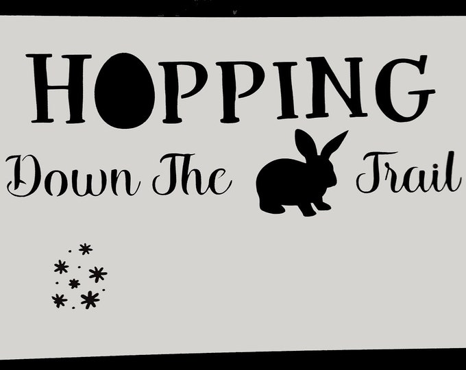 Hopping Down The Bunny Trail Stencil - Spring/Bunny Stencil - Stencil Only