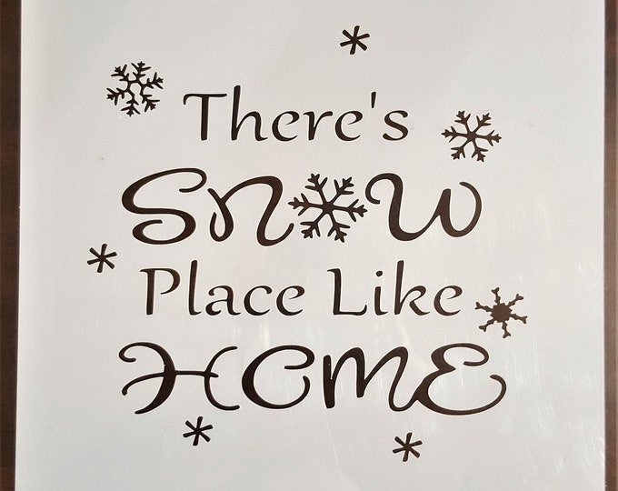 Mini There's Snow Place Like Home Stencil - Winter/Christmas Stencil - Stencil Only
