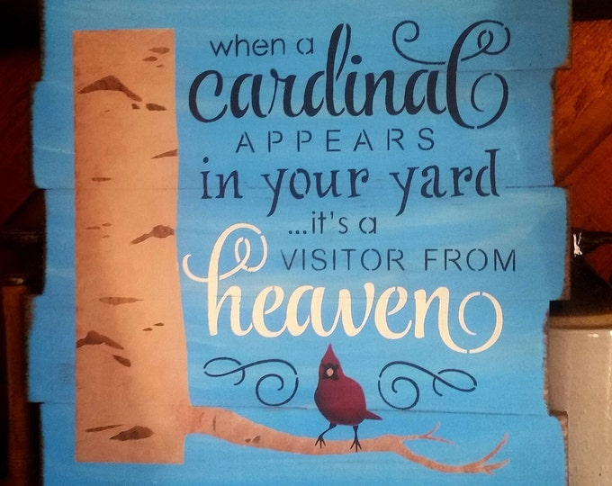 "Primitive Large ""When A Cardinal"" Sign"
