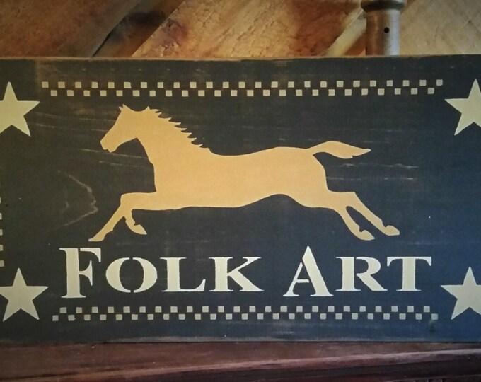 Primitive Folk Art Wood Sign