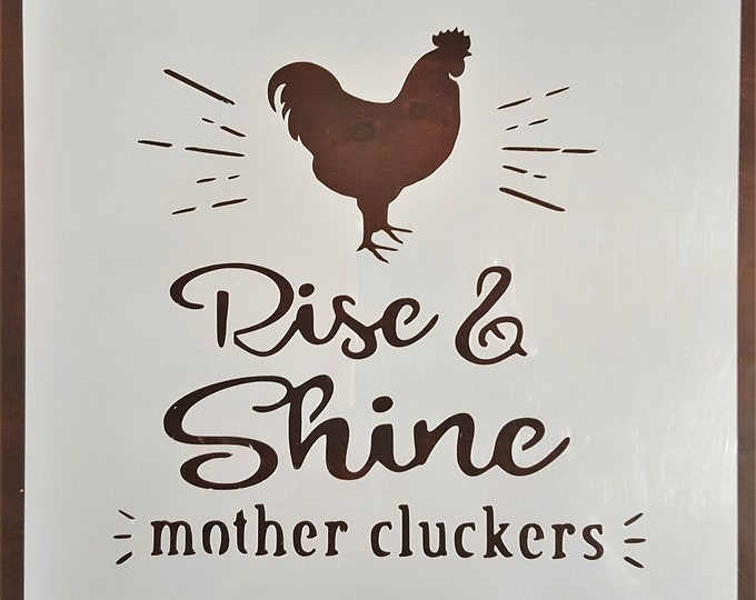 Mini Rise & Shine Mother Cluckers Stencil - Farm/Rooster - Stencil Only