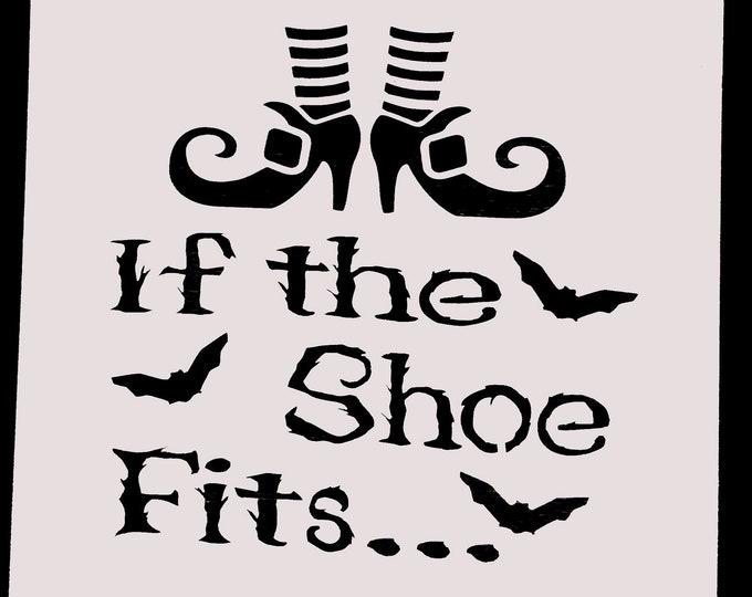 Mini If The Shoe Fits Stencil - Fall/Halloween Stencil - Stencil Only