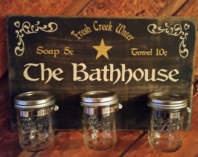 "Primitive ""The Bathhouse"" Sign With Mason Jars"