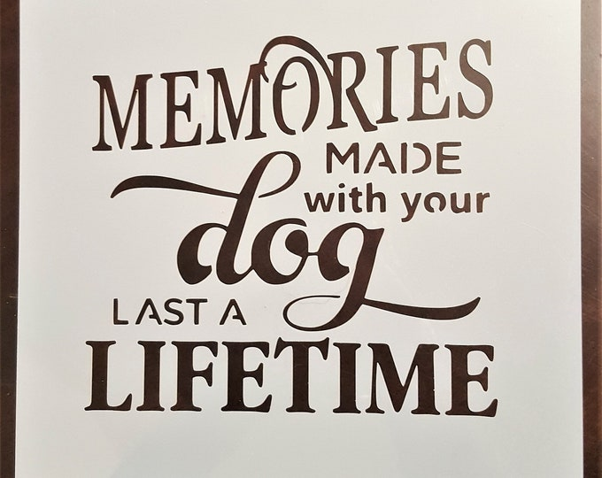 Mini Memories Made With Your Dog Stencil - Dog/Pet Stencil - Stencil Only