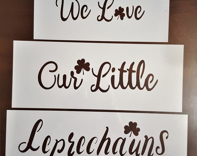 We Love Our Little Leprechauns 3 pc. Block Stencil - St. Patricks Day/Irish Stencil