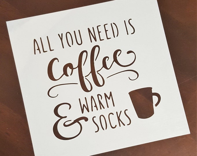 Mini All You Need Is Coffee Stencil - Coffee/Kitchen Stencil - Stencil Only