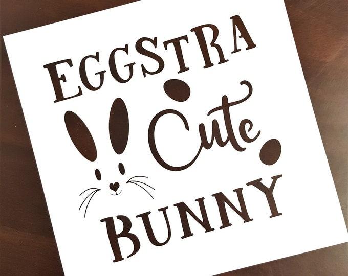 Mini Eggstra Cute Bunny Stencil - Spring/Bunny/Easter Stencil - Stencil Only
