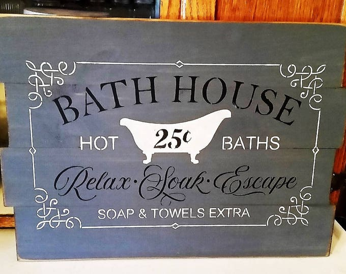 "Primitive ""Bathhouse"" Sign"