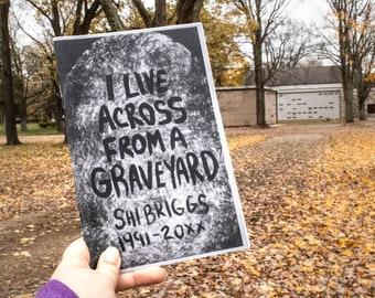 I Live Across From a Graveyard Zine, Magazine, Autobiographical Zine, Perzine