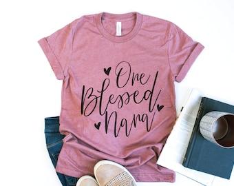 a42ad7da3 One Blessed Nana - Bella Canvas Unisex Tee, Crew Neck - nana shirt, nana  tshirt, nana gift, gift for nana, grandma shirt, mimi shirt, aunt
