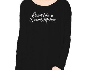 Paint Like a Grandmother Long Sleeve Flowy Tee
