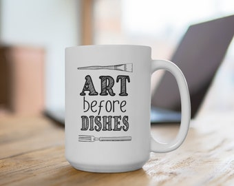 Art Before Dishes Mug - Artist Gift Paintbrush Fork Design